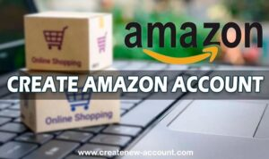 create amazon account
